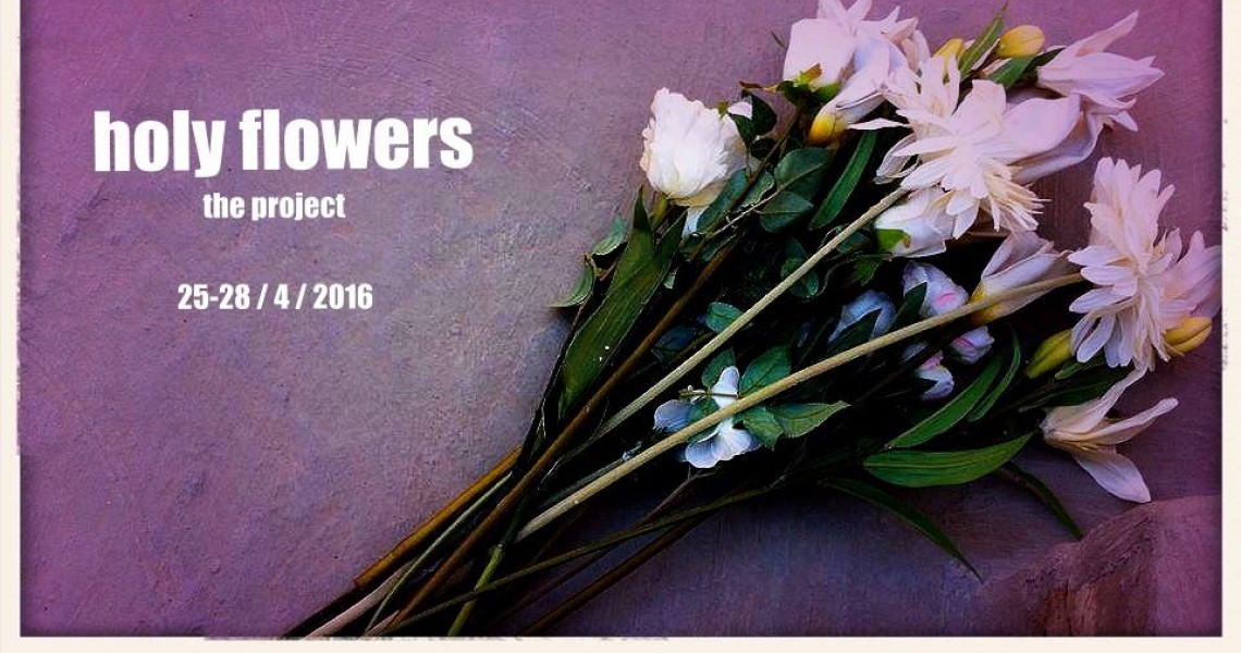 holy flowers -the project